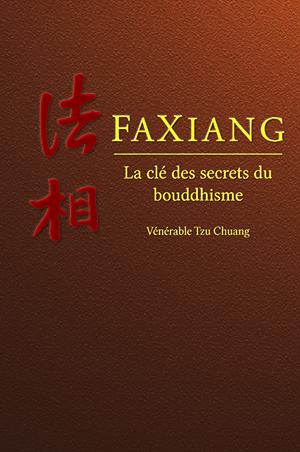 Faxiang La clé des secrets du bouddhisme